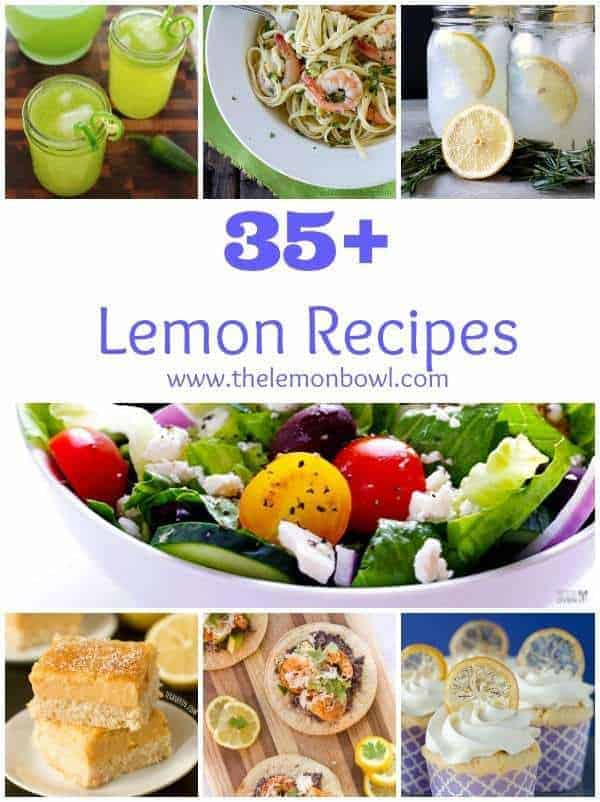 35 Lemon Recipes - The Lemon Bowl