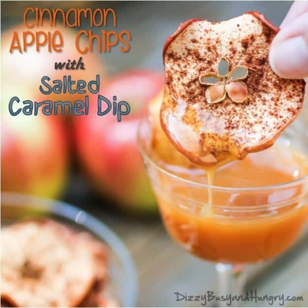 Cinnamon Apple Chips with Salted Caramel Dip - Dizzy Busy and Hungry