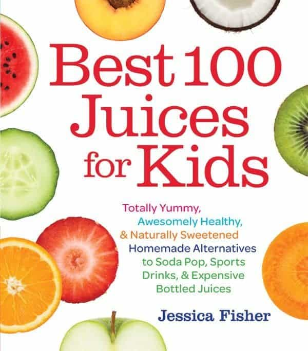 Best 100 Juices for Kids - The Lemon Bowl