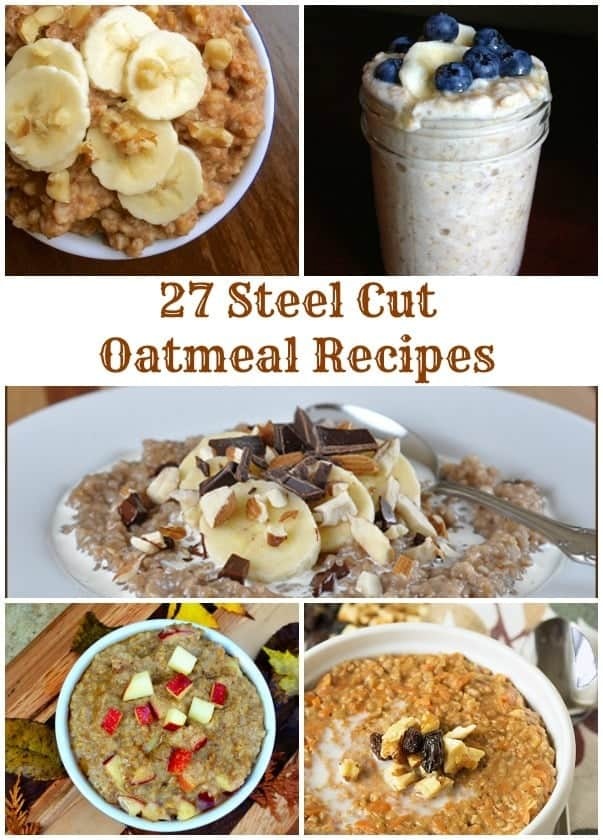 27 Steel Cut Oatmeal Recipes Collage