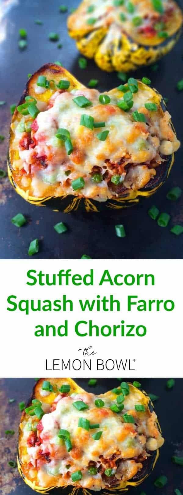 Stuffed Acorn Squash with Farro and Chorizo