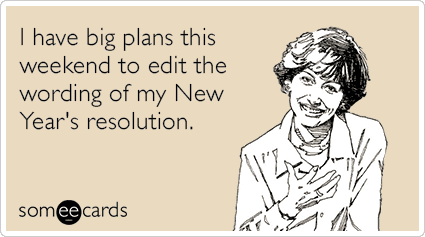 weekend-plans-new-years-resolution-edit-funny-ecard-q3m