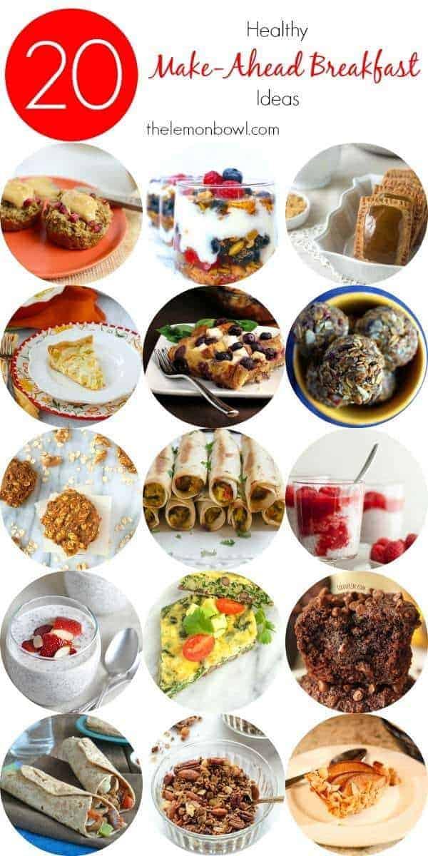 20 Healthy Make Ahead Breakfast Ideas - The Lemon Bowl