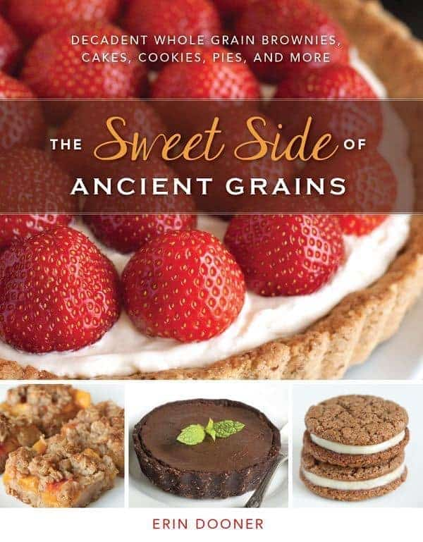 Sweet Side of Ancient Grains Cover - The Lemon Bowl