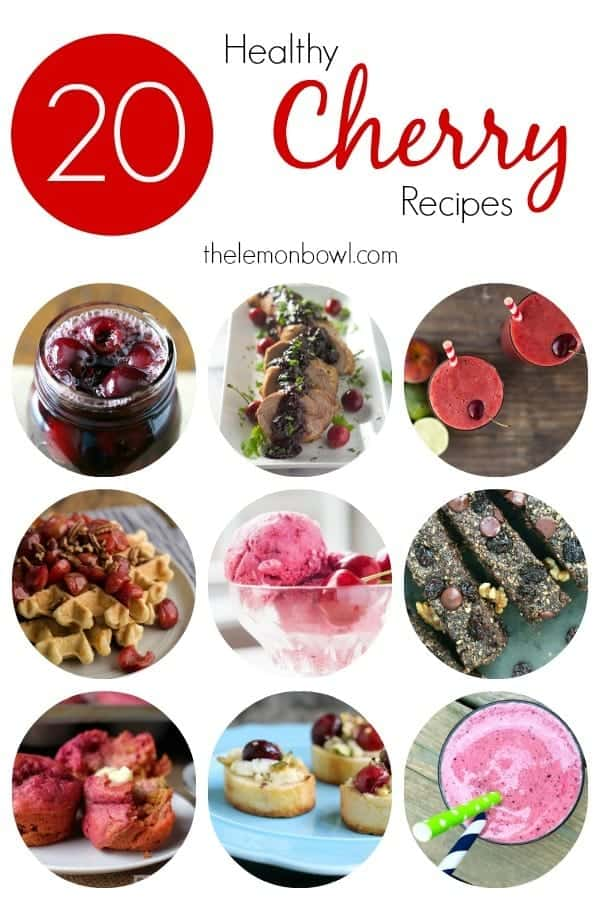 20 Healthy Cherry Recipes Collage
