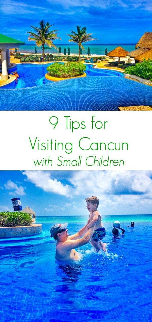 9 Tips for Visiting Cancun with Small Children - The Lemon Bowl