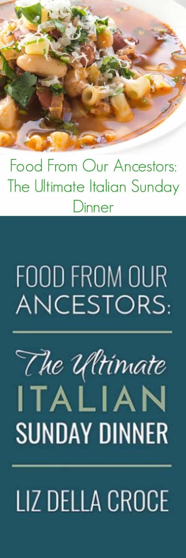 food-from-our-ancestors-the-ultimate-italian-sunday-dinner