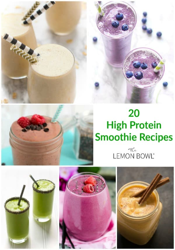 20 High Protein Smoothie Recipes The Lemon Bowl