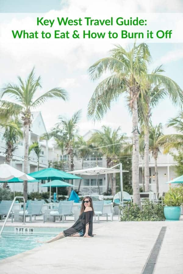 Key West Travel Guide What to Eat & How to Burn it Off